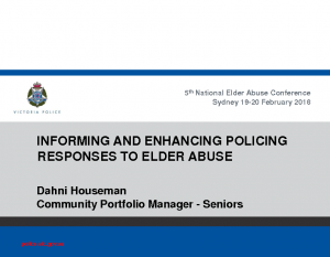 Houseman, DahniInforming and enhancing policing responses to elder abuse