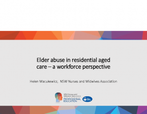 Macukewicz, HelenElder abuse in residential aged care – a workforce perspective