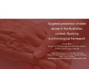 Moir, EmilyTargeted prevention of elder abuse in the Australian context: applying a criminological framework