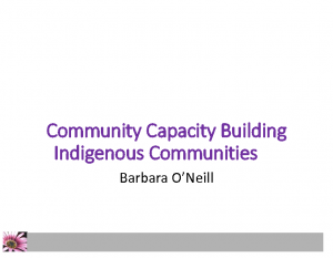 Oneill, BarbaraCommunity capacity building Indigenous communities