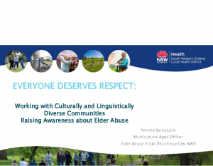 Santalucia, YvonneEveryone deserves respect: working with culturally and linguistically diverse communities raising awareness about elder abuse